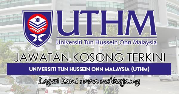 Jawatan Kosong Terkini 2018 di Universiti Tun Hussein Onn Malaysia (UTHM)