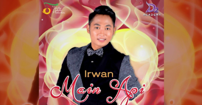 Download Lagu Irwan - Main Api Mp3 Terbaru