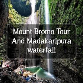 Bromo and Madakaripura