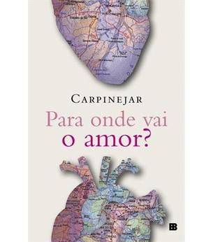 livro Para Onde Vai O Amor