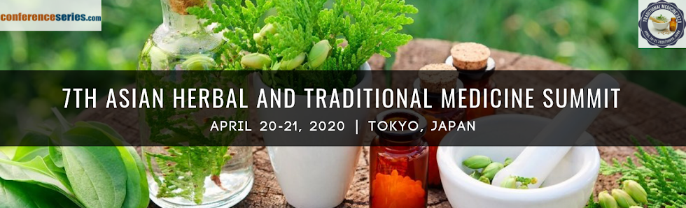 7thAsian Herbal and Traditional Medicine Summit April 20-21, 2020 Tokyo, Japan