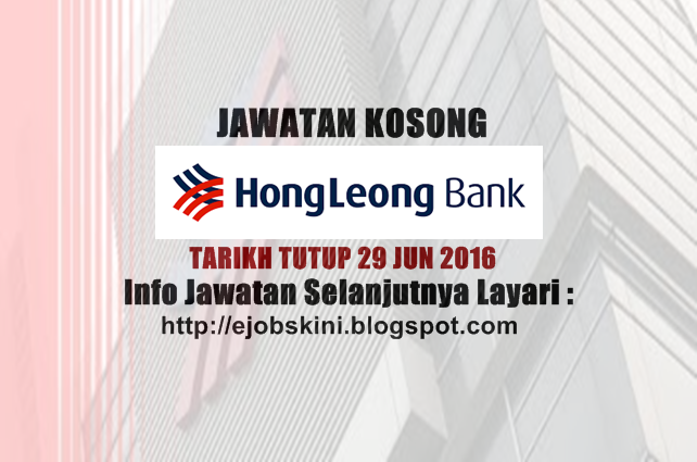 Jawatan Kosong Hong Leong Bank Berhad