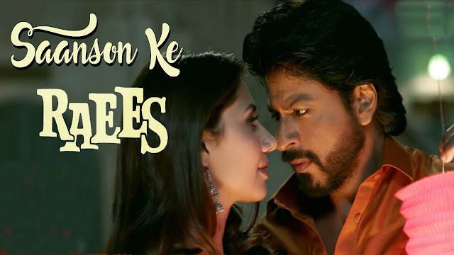 Shahrukh Khan Saanson Ke Lyrics - Raees