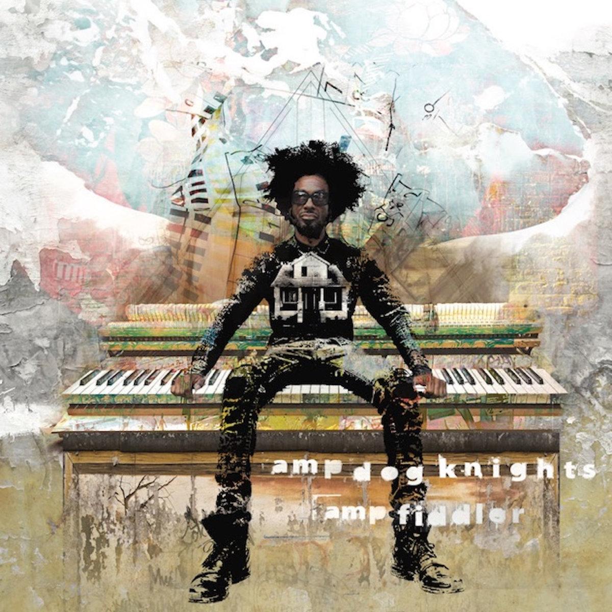 Amp Dog Knights von Amp Fiddler | Full Album Stream - Ein Stück Musikgeschichte