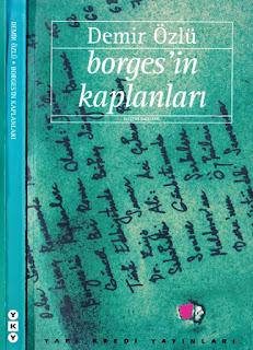 Demir Özlü - Borges'in Kaplanları