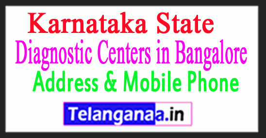 Diagnostic Centers in Bangalore In Karnataka