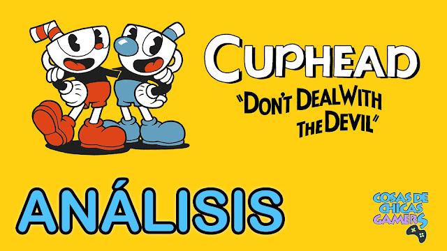 análisis Cuphead