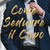 """Uscita #romance: """"COME SEDURRE IL CAPO"""" di Natasha Madison"""