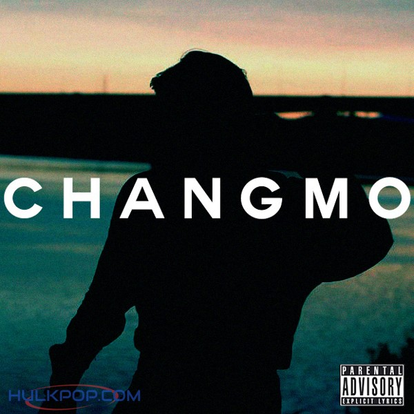 CHANGMO – 돈 벌 시 간 (Mixtape)