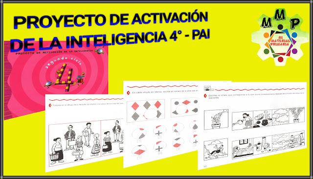 PROYECTO DE ACTIVACIÓN DE LA INTELIGENCIA 4-PAI