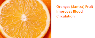 Health Benefits of Oranges (Santra) Fruit Improves Blood Circulation