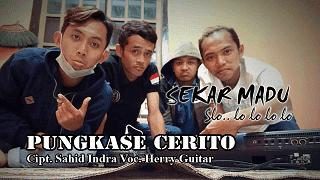 Pungkase Cerito - Herry Guitar - Sekar Madu Pacitan