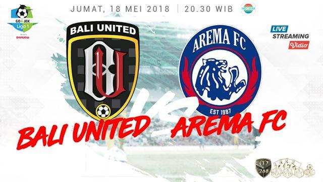 Prediksi Bali United Vs Arema FC, Jumat 18 Mei 2018 Pukul 20.30 WIB @ Indosiar