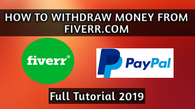How To Withdraw Money From Fiverr To Paypal 2019
