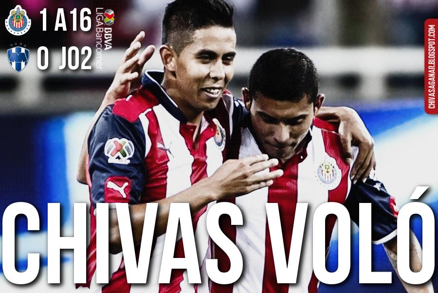 Liga MX : CD Guadalajara 1-0 CF Monterrey - Apertura 2016 - Jornada 2.