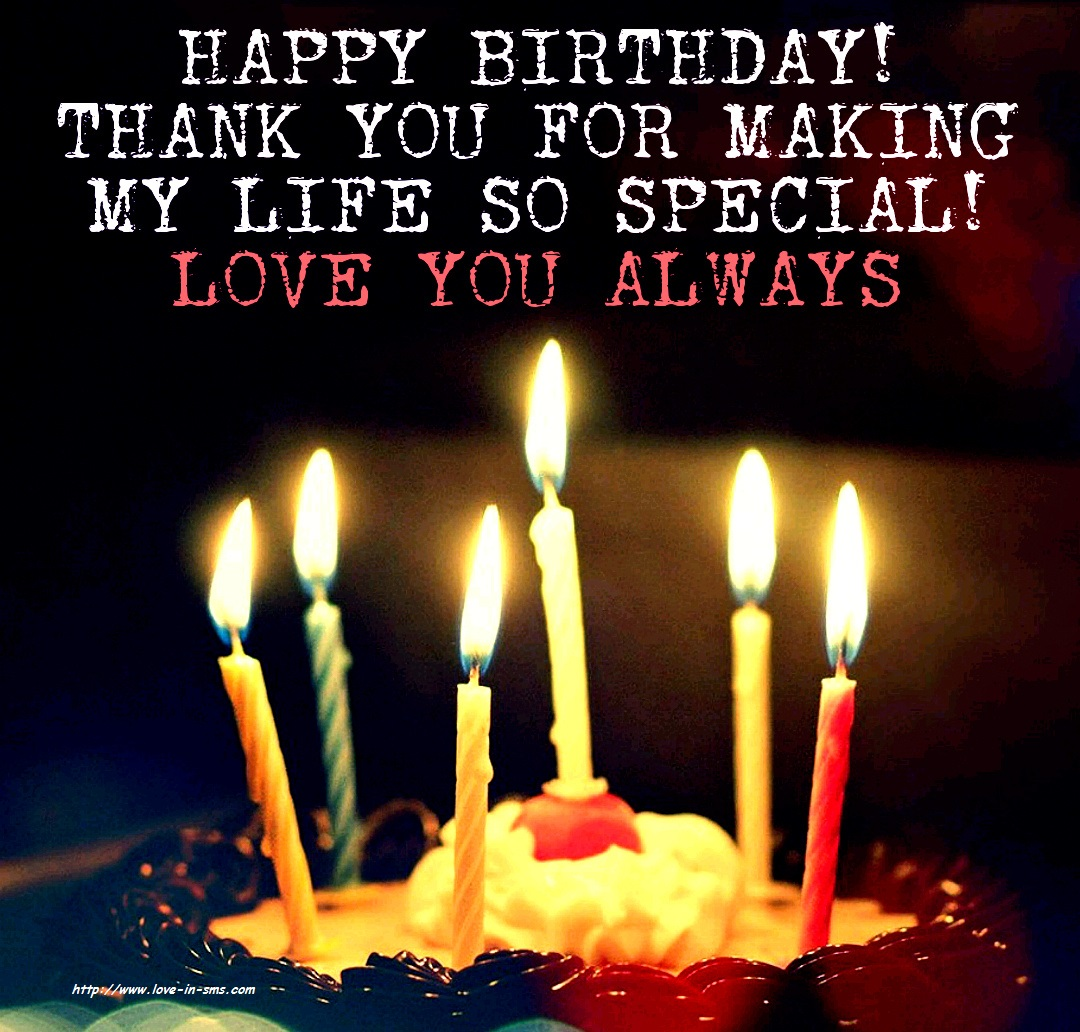 Quotes For My Love: Happy Birthday Wishes To My Love