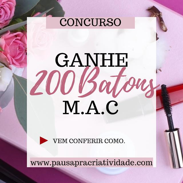 Promoção Ganhe 200 batons MAC