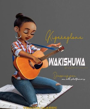 Download new Audio by Kiga Kaylove - Wakishua
