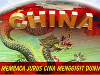 Membaca Jurus Cina Menggigit Dunia
