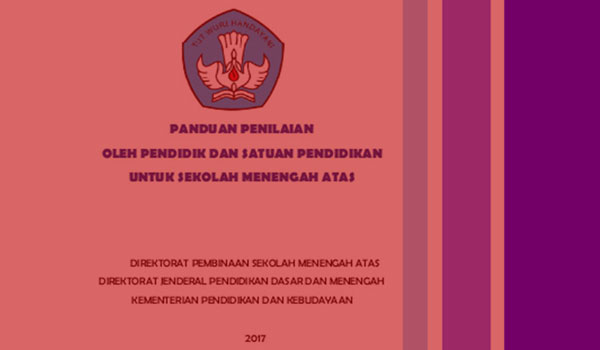 Panduan Penilaian Siswa MA SMA SMK Kurikulum 2013 Terbaru Revisi 2017