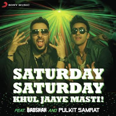 Saturday Saturday (Khul Jaaye Masti) (2016) - Badshah