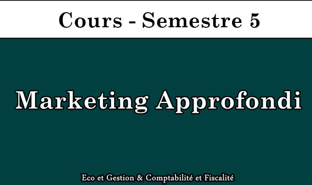 Cours Marketing Approfondi S5