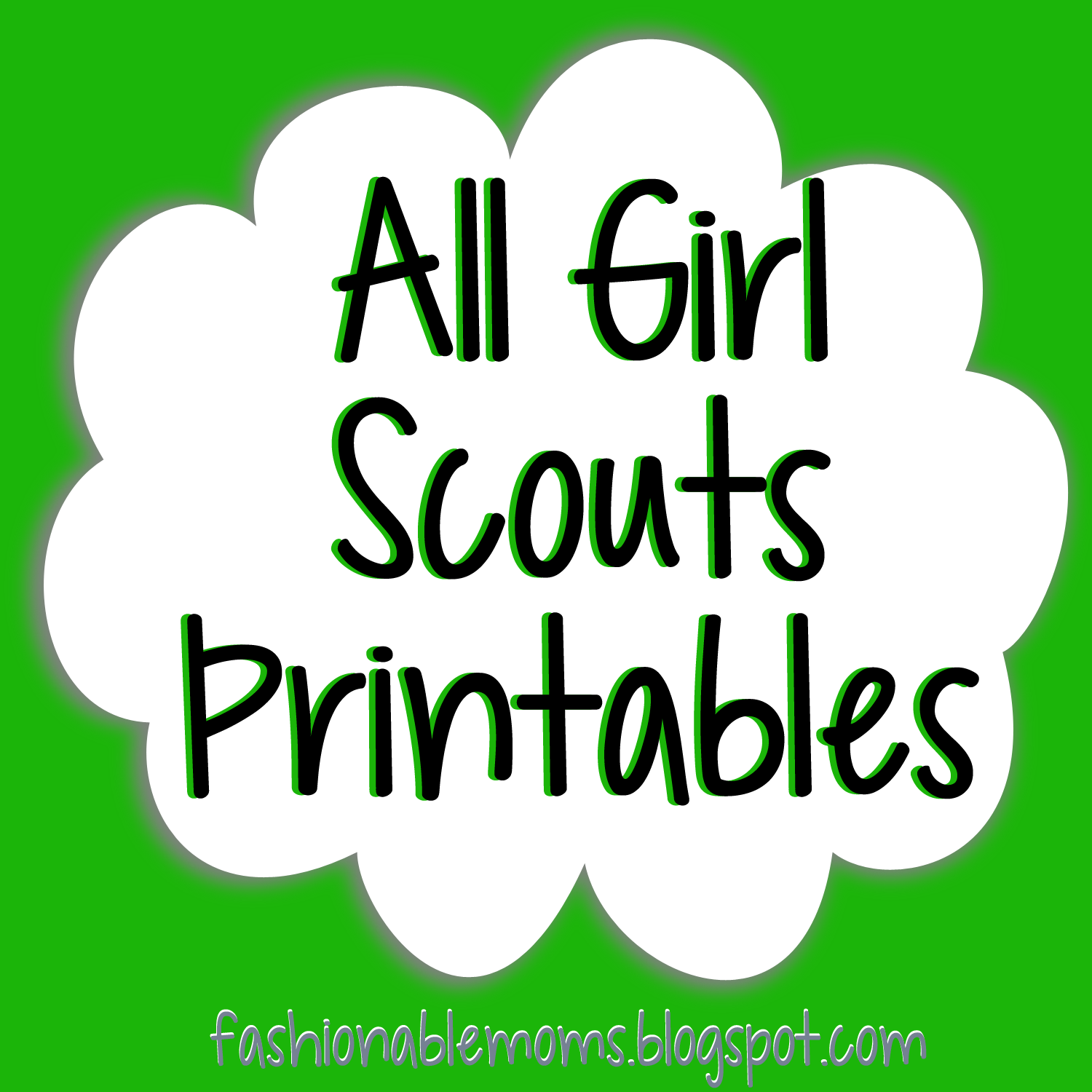 Fashionable Moms Girl Scouts Printables