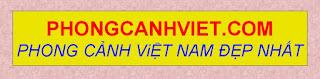 Phong cảnh Việt Nam đẹp nhất
