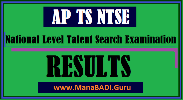 NTSE, National Level Talent Search Examinaton, AP Results, TS Results, AP Schools, AP Scholarship, TS Scholarships, TS Schools, Results