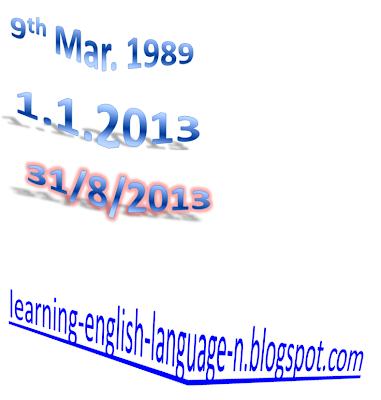 Learning English Language قراءة وكتابة التاريخ باللغة الانجليزية