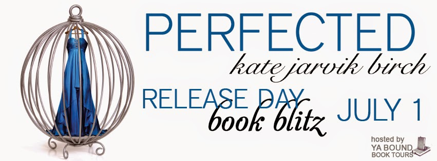 Book Blitz: Perfected by Kate Jarvik Birch