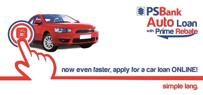 PSBank Online Auto Loan Now Live!