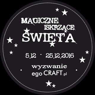 http://egocraftpl.blogspot.com/2016/12/wyzwanie-1-magiczne-iskrzace-swieta.html