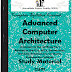 Engineering Advanced Computer Architecture Study Materials cum Notes PDF Free Download