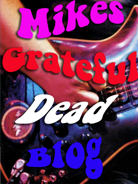 Mike's Grateful Dead Blog