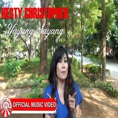 Download Lirik Hesty – Christopher Yayang Sayang