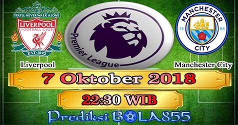 Prediksi Bola855 Liverpool vs Manchester City 7 Oktober 2018