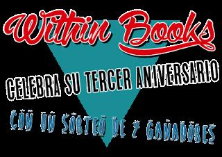 http://within-books.blogspot.com.es/2017/01/sorteo-3-aniversario-con-7-ganadores.html