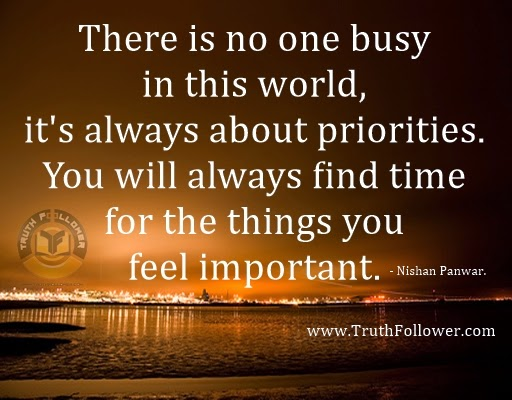 No One Is Busy In This World It Is All About Priorities