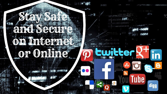 How to Stay Safe and Secure on Internet or Online with Internet Safety Tips: https://www.mdigitalera.com/2018/09/how-to-stay-safe-and-secure-on-internet.html