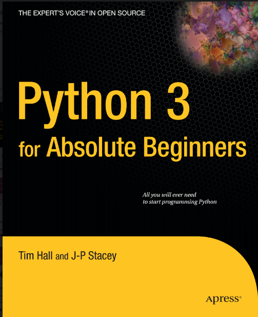 Python 3 For Absolute Beginners By Tim Hall and J-P Stacey