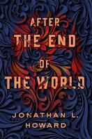 after the end of the world de jonathan l. howard en español