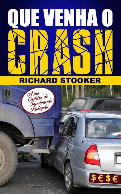 Que venha o crash! Richard Stooker