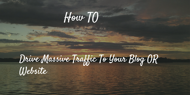 Nine Steps To Drive Massive Traffic To Your Blog For Free