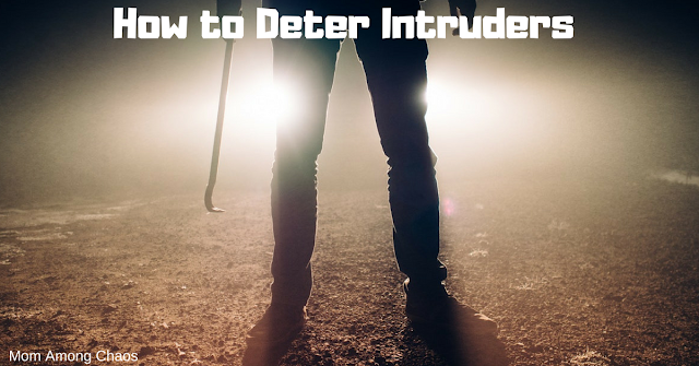 how to deter intruders, home, home safety, tips, products, family, hacks, ideas, gadgets, secure, for elderly,