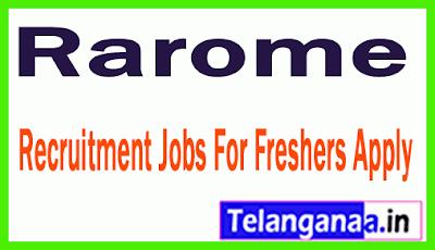 Rarome Recruitment Jobs For Freshers Apply