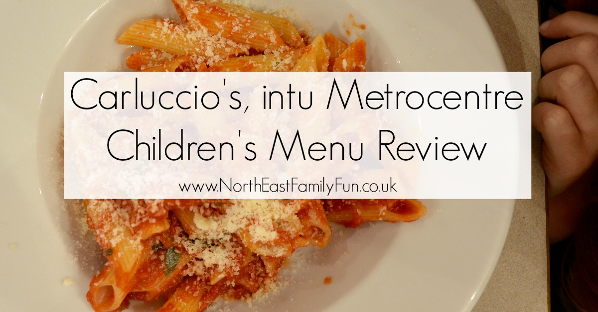 Carluccio's - intu Metrocentre | Children's Menu Review