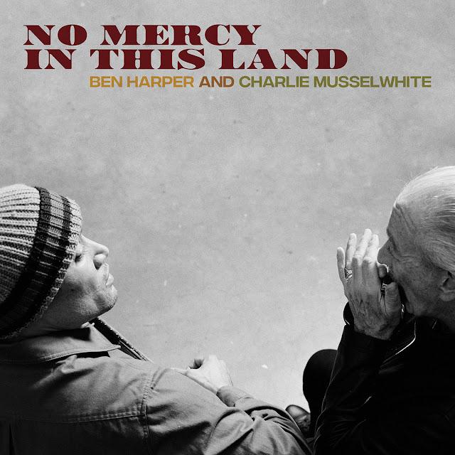 News du jour No Mercy In This Land Ben Harper et Charlie Musselwhite.