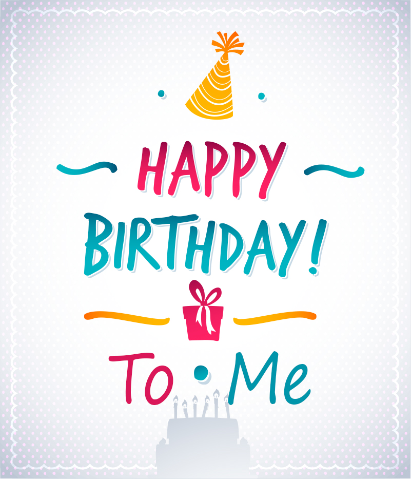 25th Birthday Quotes For Myself: {*Special} Happy Birthday To Me Images Collection