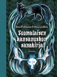 http://www.nousu.net/suomalaisen-kansanuskon-sanakirja-risto-pulkkinen-stina-lindfors/